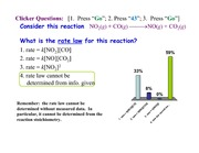 Exam #2 Review (Kinetic)  Clicker Questions Answers