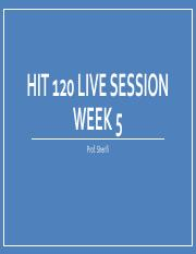 HIT+120+Live+Lecture+Week+5