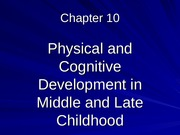 physical dev - middle childhood