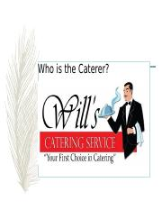 4- Who is the Caterer  copy.ppt