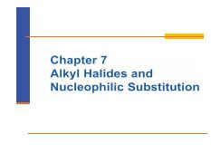Chapter 7 Alkyl Halides and Nucleophilic Substitution.pdf