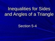 5-2 Inequalities for Sides and Angles of a Triangle