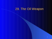 29._The_Oil_Weapon_Revised_S10