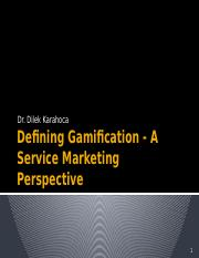Defining Gamification - A Service Marketing Perspective