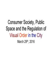 LECTURE9 2016 UC CH13 Consumer Society and Regulation of Visual Order