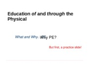 Why PE ppt for W 11 (3)