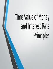 Time Value of Moneyand Interest Rate Principles.pptx