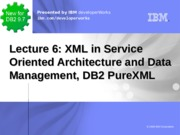 Lecture 6 2015 Relational versus XML Data 49 Hands On