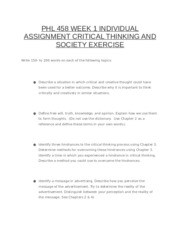 PHL 458 WEEK 1 INDIVIDUAL ASSIGNMENT CRITICAL THINKING AND SOCIETY EXERCISE