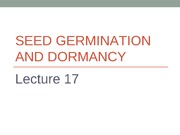 Lecture 17 - Seed germination and dormancy