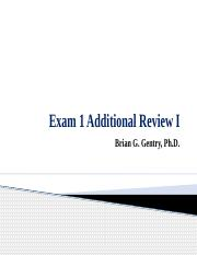 Exam 1 Additional Review I (2).pptx