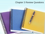 Review Questions Chapter 3