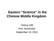 "2011-09-12 Eastern ""Science"" in the Chinese Middle Kingdom"