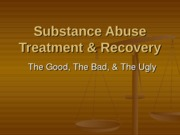 PY317 - 16 - Sub Abuse Treatment - Recovery - Relapse - Moodle-2