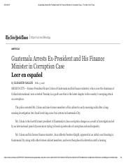 Guatemala Arrests Ex-President and His Finance Minister in Corruption Case - The New York Times.pdf