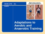CH 10 - Adaptations to Aerobic and Anaerobic Training