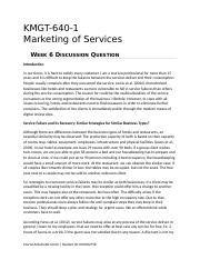 KMGT 643 Marketing of Services - Week 6 DQ