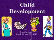 Guest Lecture_Child Development 3-30-10