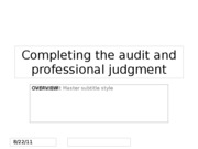 Completing the audit_and professional judgment
