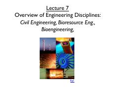 Lecture 7 Overview of Eng Disciplines Civil Eng BioX - section 1