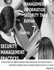 Chapter-7-Security-Management-Practices-Aug2016_ef6e8514541c9b37697a34bf2bb21640.pptx