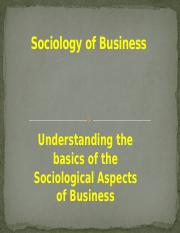 Lecture 1 Sociology of Business fall 2017.pptx