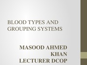 BLOOD 4TH TYPES AND GROUPING SYSTEMS