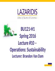 BU121 Spring 2016 - Lecture #10 - Operations - Sustainability - Student's Copy