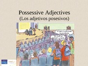 0131589318_Possessive adjectives