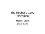 The Robber's Cave Experiment