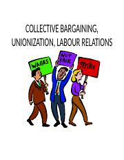 COLLECTIVE BARGAINING, UNIONIZATION, LABOUR RELATIONS esther-1.ppt