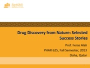 07. Drug Discovery from Nature Part 3 and 4