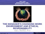 The Manager's Changing Work Environment And Ethical Responsibility
