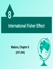 Lecture 8 - International Fisher Effect Handout.ppt