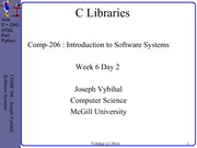 COMP 206 Lecture Week 6 Day 2 - C Libraries