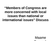Members of Congress are more concerned with local issues