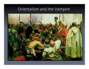 Orientalism%20and%20the%20Vampire