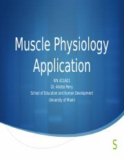 Muscle Physiology Application Fall 2016(2).pptx