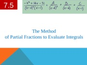 7.5 Integrating By Partial Fractions.pptx