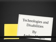 Technologies and Disabilities-Presentation