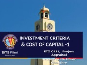 L11 - Investment Criteria-2 & Cost of Capital