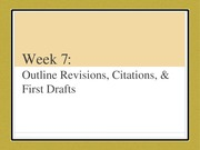 Week 7- Outline Revision, Citations, First Drafts