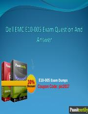 Dell EMC E10-005 Exam Question And Answer.ppt