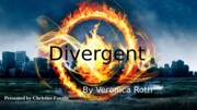 Divergent Book Talk Presentation