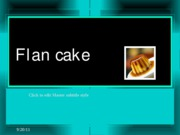 demonstration speech-Flan cake