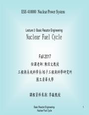 Lecture_3_Basic Reactor Engineering_Nuclear  Fuel Cycle_2017.pdf
