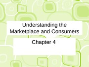 ch 4 Understanding the Marketplace and Consumers