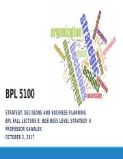 BPL Fall Lecture 9 Business Level Strategy II 100317a.pptx
