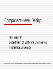 Compoent Level Design Pdf Component Level Design Fadi Wedyan Department Of Software Engineering Hashemite University These Slides Are Prepared By Dr Course Hero