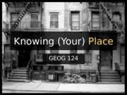 Lecture 2 - Knowing (Your) Place